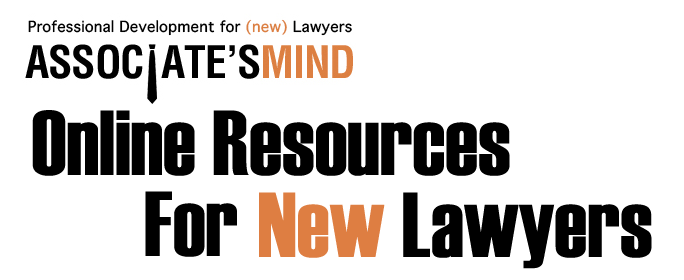 The Ultimate Guide To Online Resources For New Lawyers (Fall 2016)