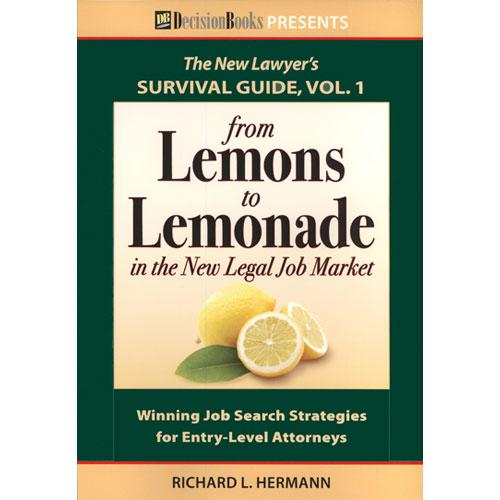 Review: From Lemons to Lemonade in the New Legal Job Market
