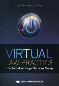 Review: Virtual Law Practice: How to Deliver Legal Services Online