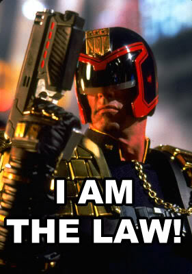 http://associatesmind.com/wp-content/uploads/2013/03/judgedredd_i-am-the-law.jpg