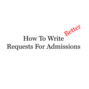 How to Write Requests for Admissions