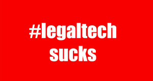 legaltech sucks