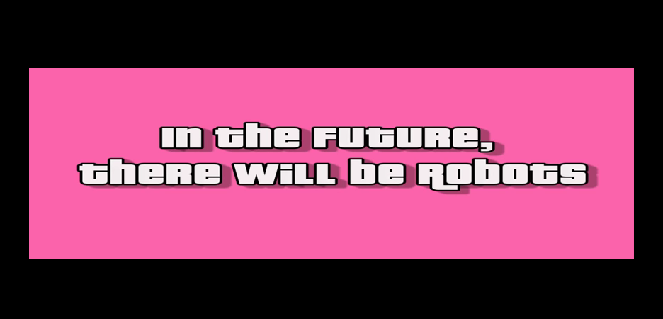 in the future there will be robots