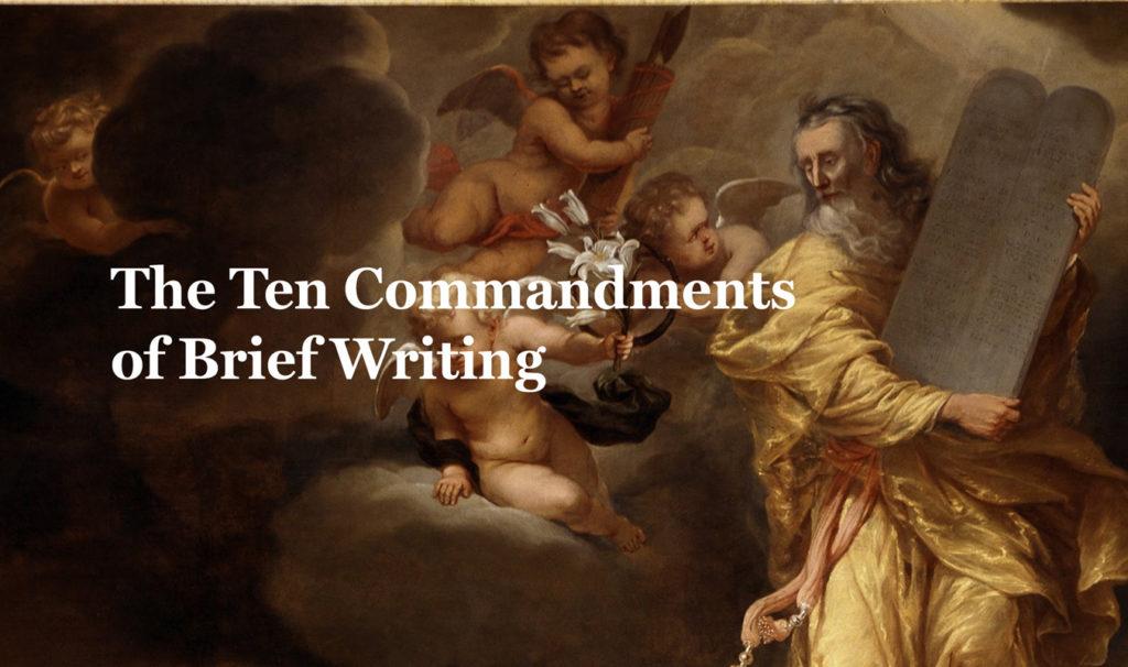 Ten Commandments of Brief Writing