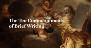 ten-commandments-of-brief-writing